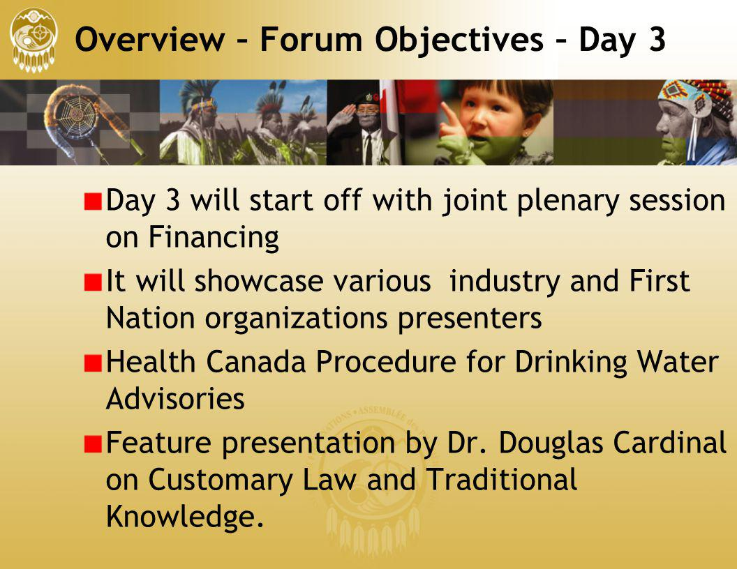 Overview – Forum Objectives – Day 3