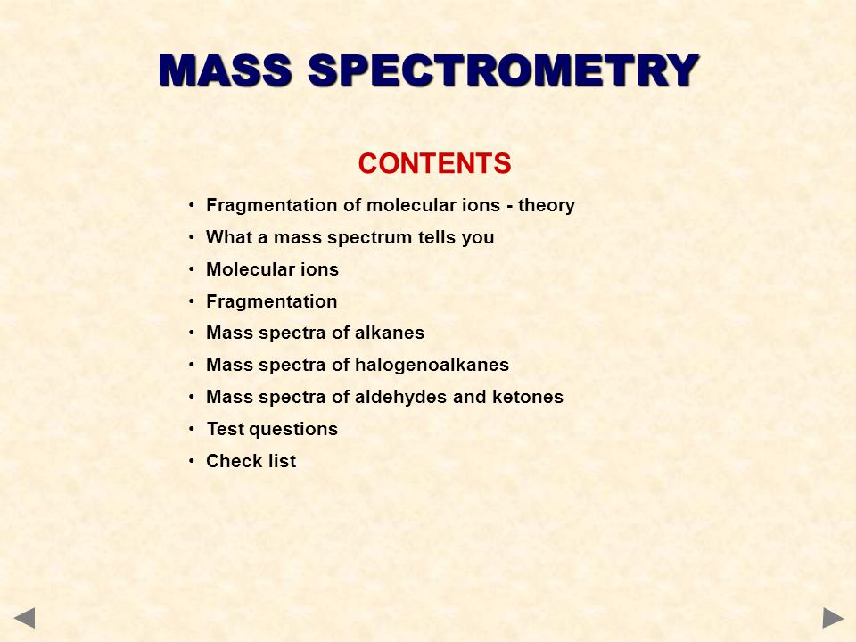 MASS SPECTROMETRY CONTENTS Fragmentation of molecular ions - theory