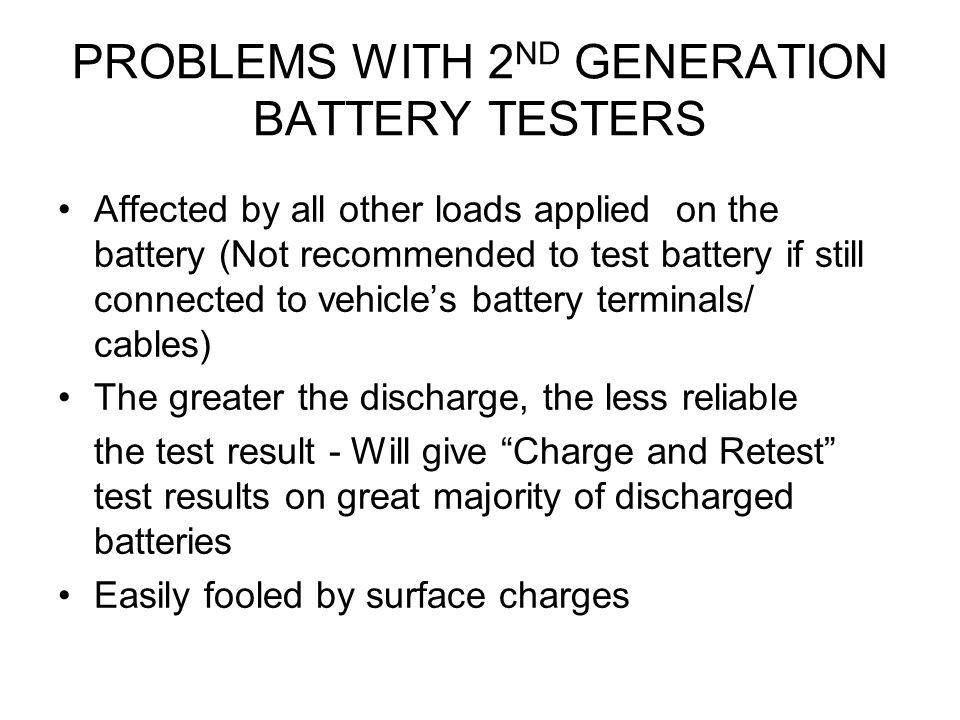 PROBLEMS WITH 2ND GENERATION BATTERY TESTERS