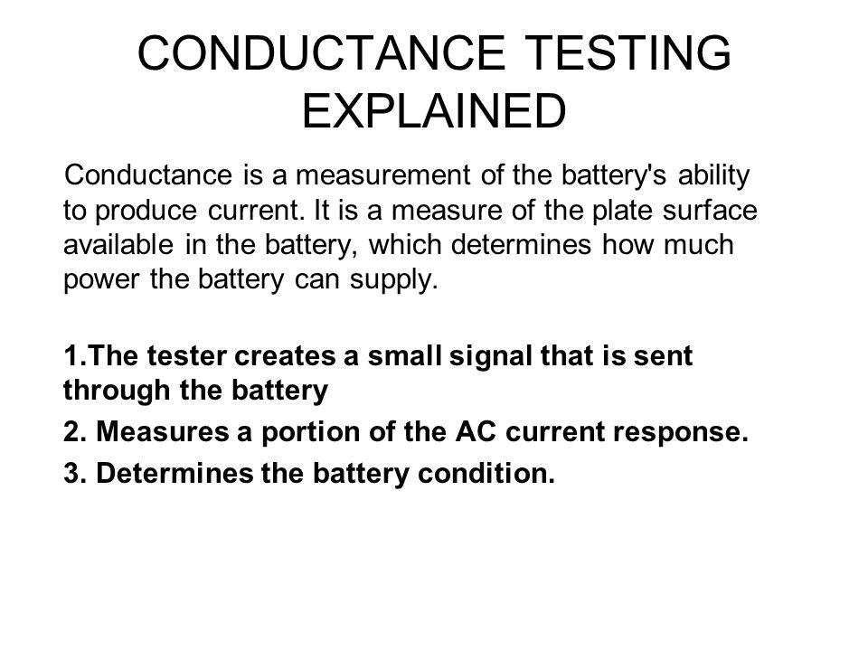 CONDUCTANCE TESTING EXPLAINED