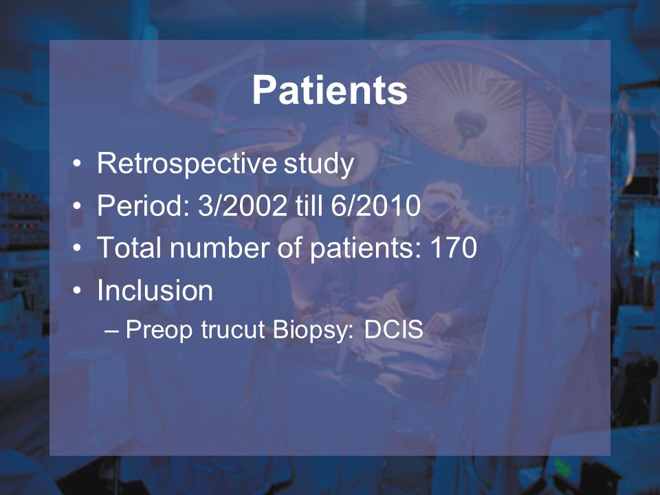Patients Retrospective study Period: 3/2002 till 6/2010