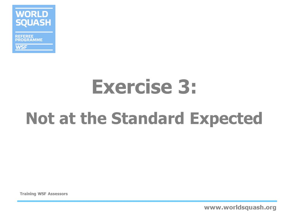 Exercise 3: Not at the Standard Expected