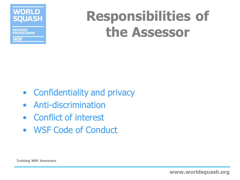 Responsibilities of the Assessor