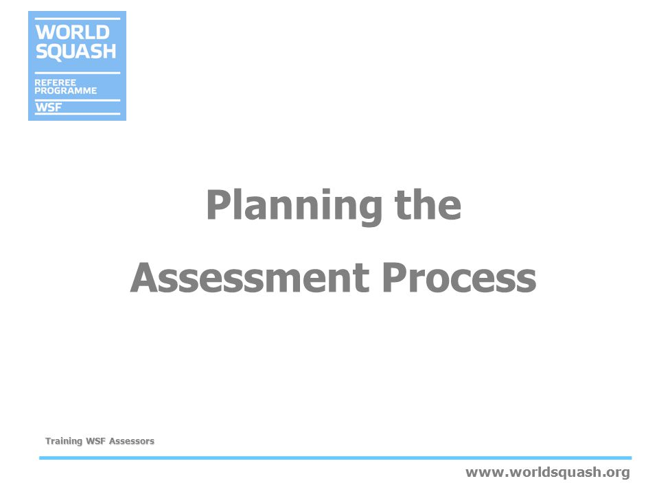 Planning the Assessment Process