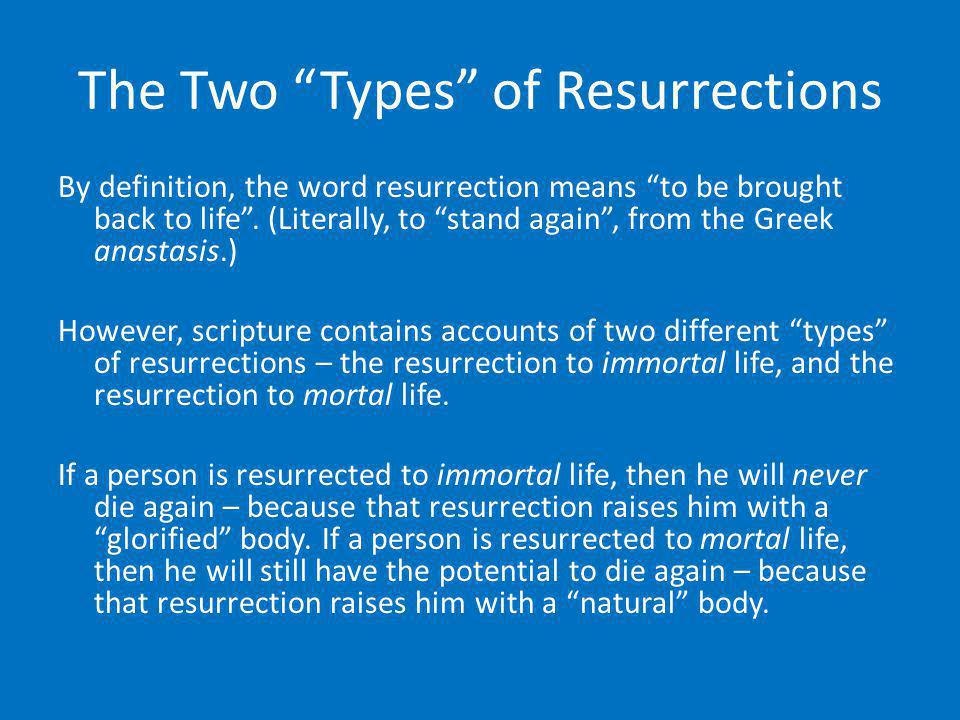 The Two Types of Resurrections