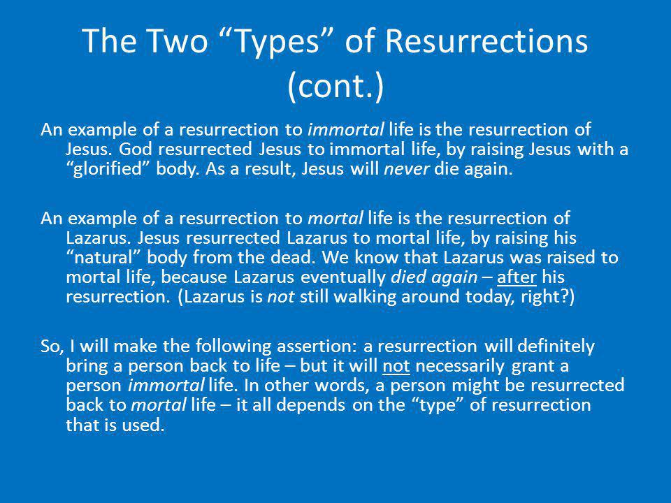 The Two Types of Resurrections (cont.)