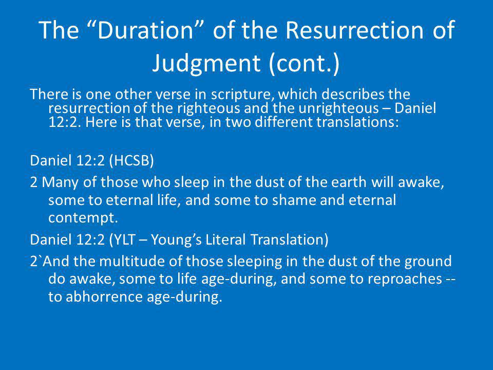 The Duration of the Resurrection of Judgment (cont.)