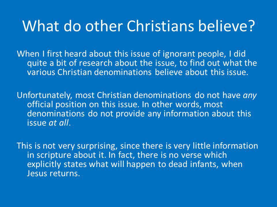 What do other Christians believe