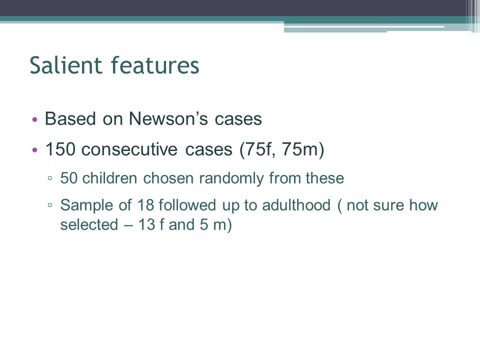 Salient features Based on Newson's cases