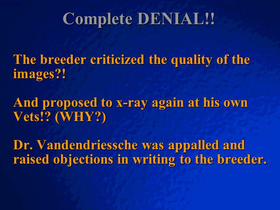 Complete DENIAL!!