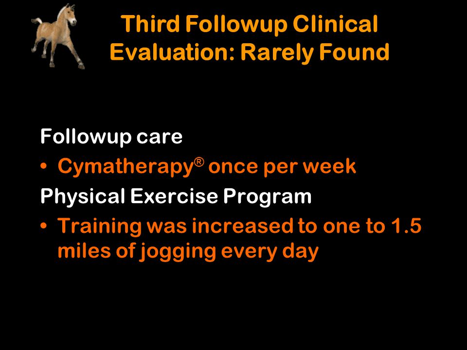 Third Followup Clinical Evaluation: Rarely Found