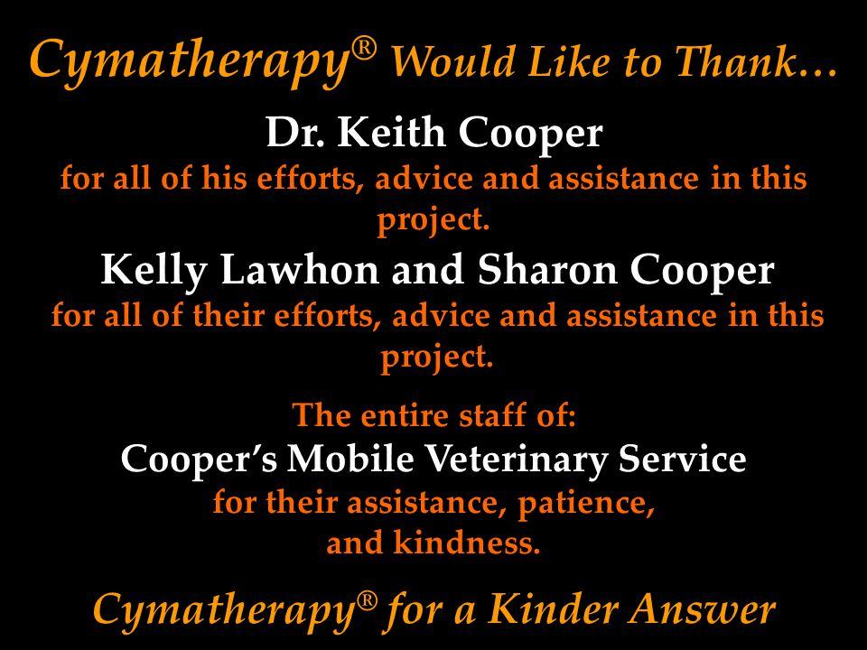 Cymatherapy® Would Like to Thank…
