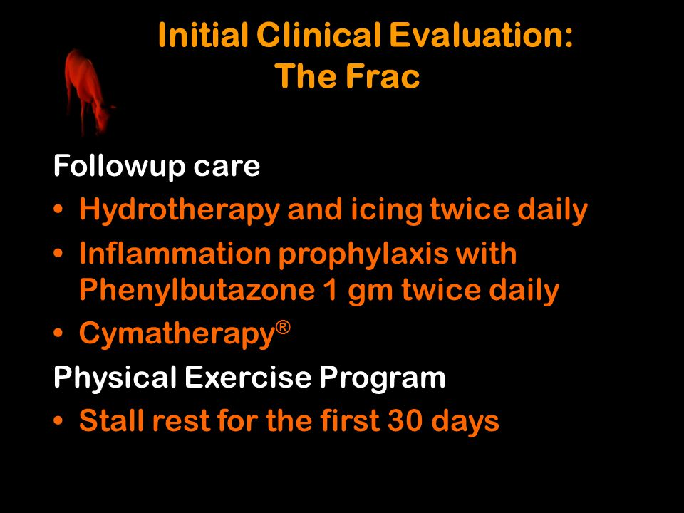 Initial Clinical Evaluation: The Frac