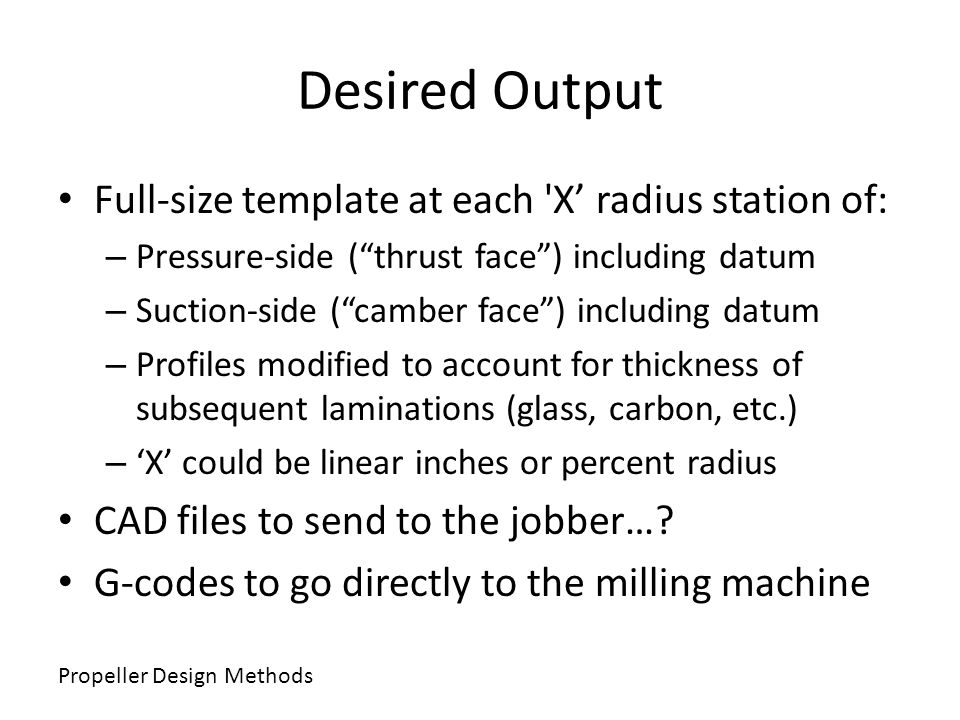Desired Output Full-size template at each X' radius station of: