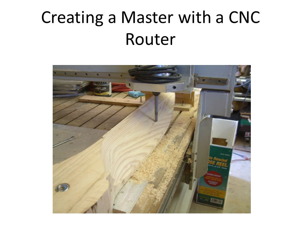 Creating a Master with a CNC Router