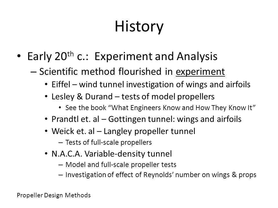 History Early 20th c.: Experiment and Analysis
