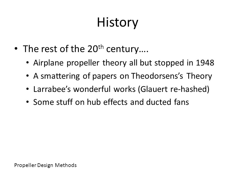 History The rest of the 20th century….