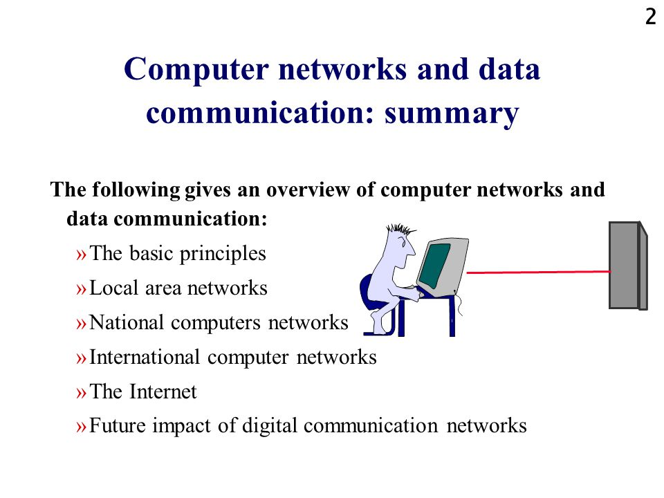 Computer networks and data communication: summary