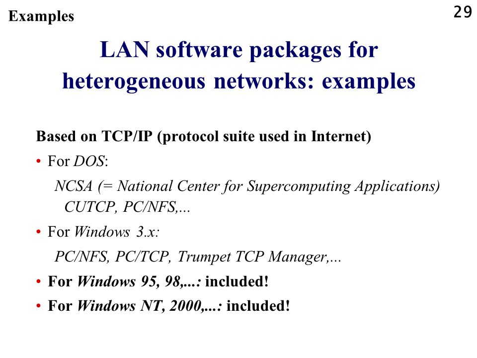 LAN software packages for heterogeneous networks: examples