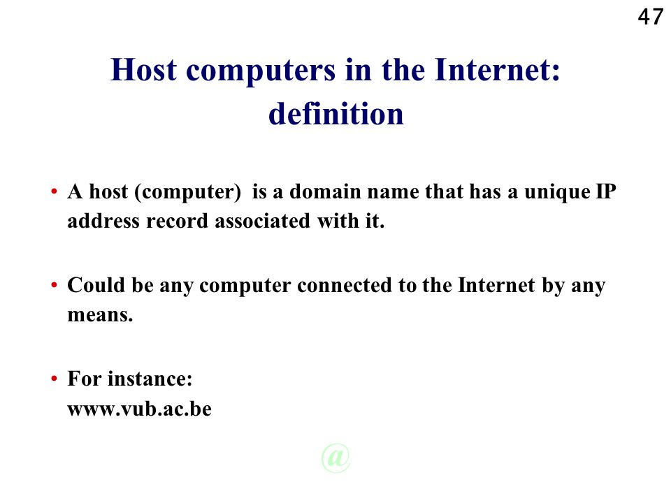 Host computers in the Internet: definition