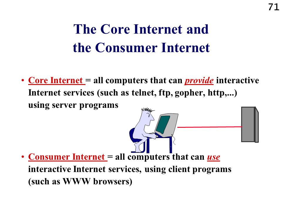 The Core Internet and the Consumer Internet
