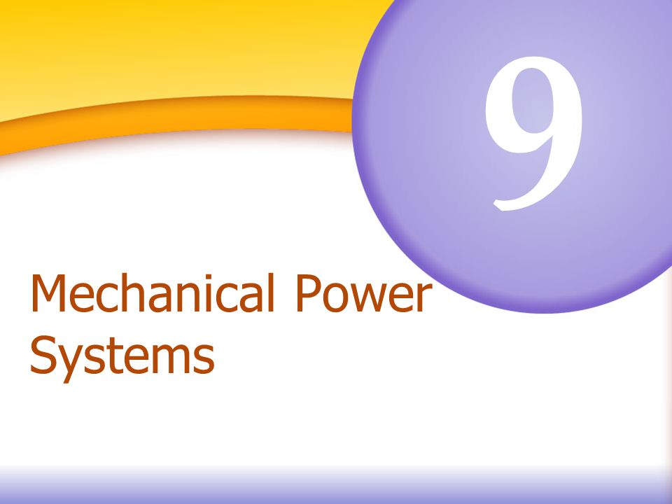 9 Mechanical Power Systems