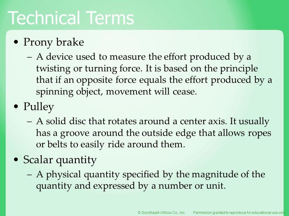 Prony brake Pulley Scalar quantity