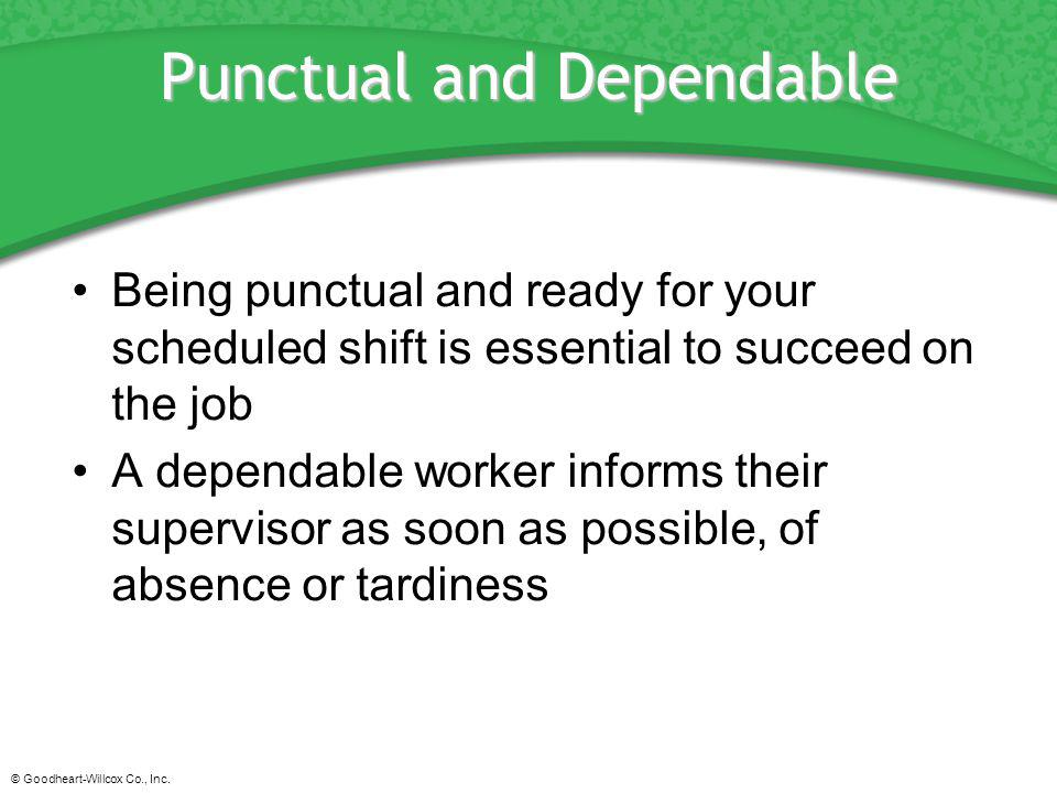 Punctual and Dependable