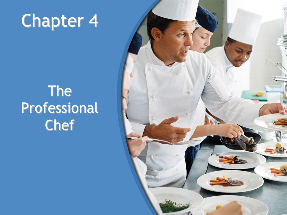 Chapter 4 The Professional Chef