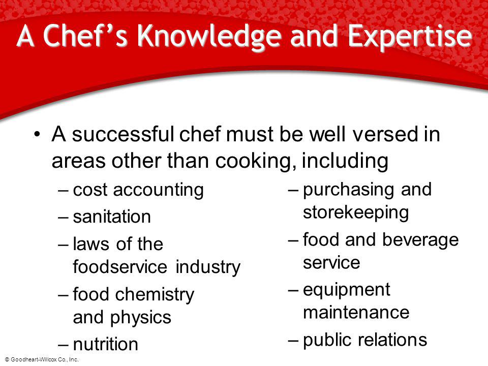 A Chef's Knowledge and Expertise