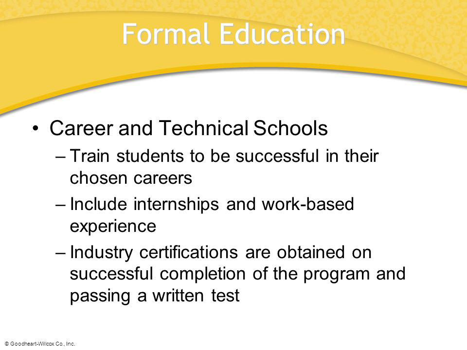 Formal Education Career and Technical Schools