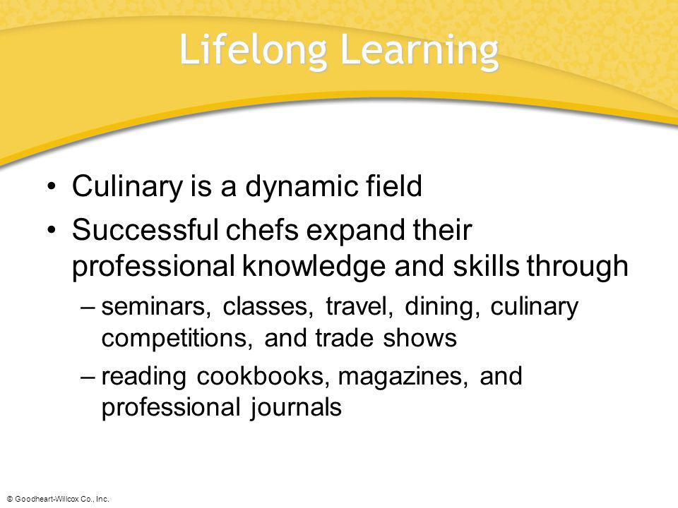 Lifelong Learning Culinary is a dynamic field