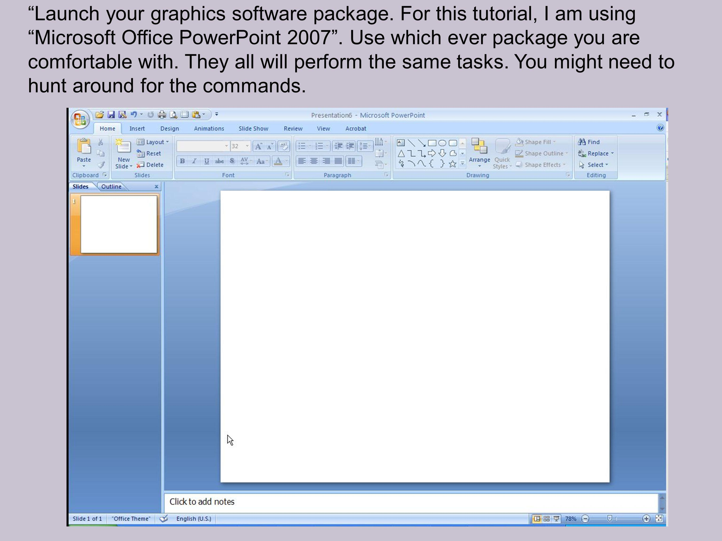 Launch your graphics software package