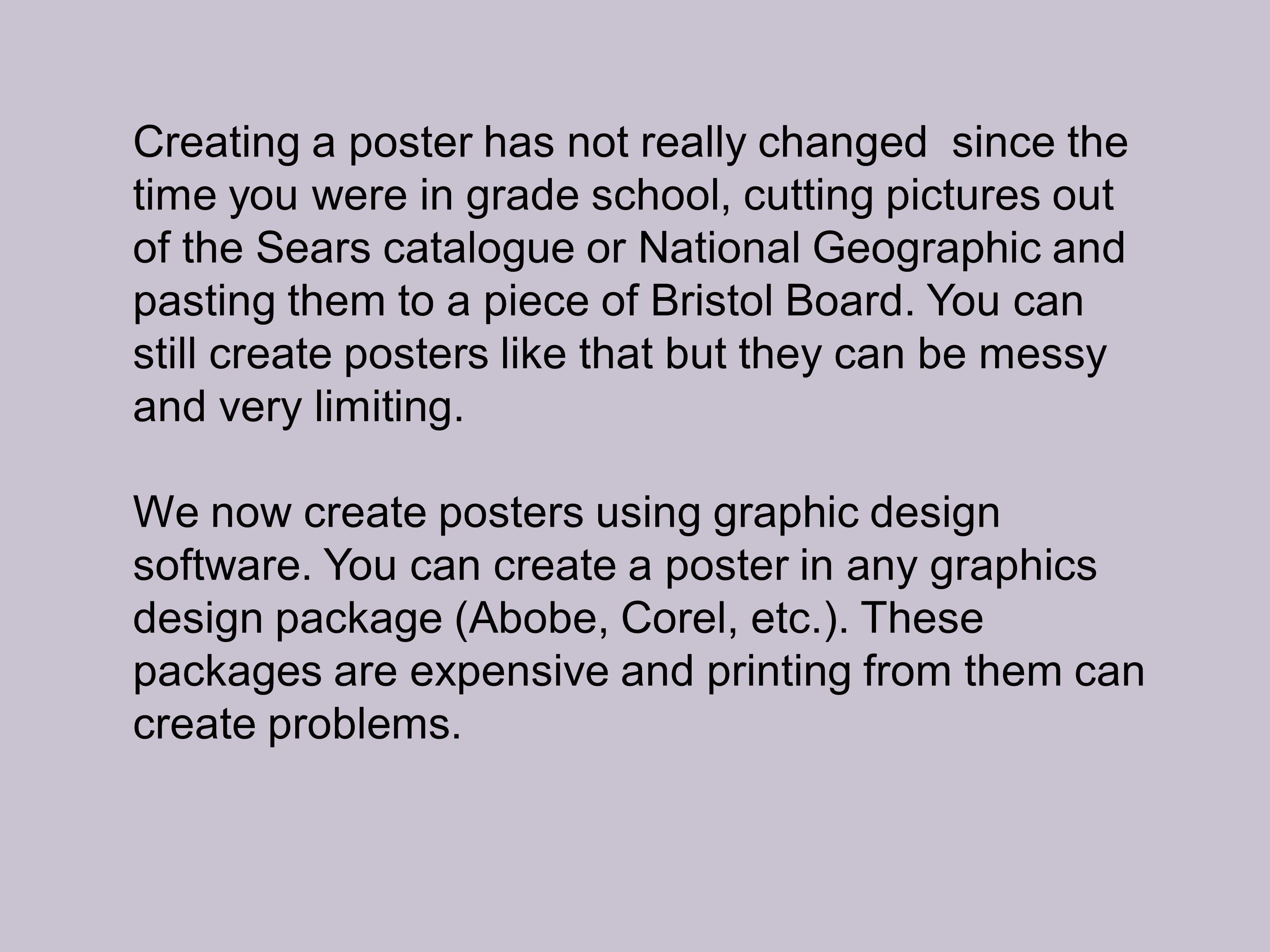 Graphic design poster 101 - We Now Create Posters Using Graphic Design Software You Can Create A Poster In Any Graphics Design Package Abobe Corel Etc