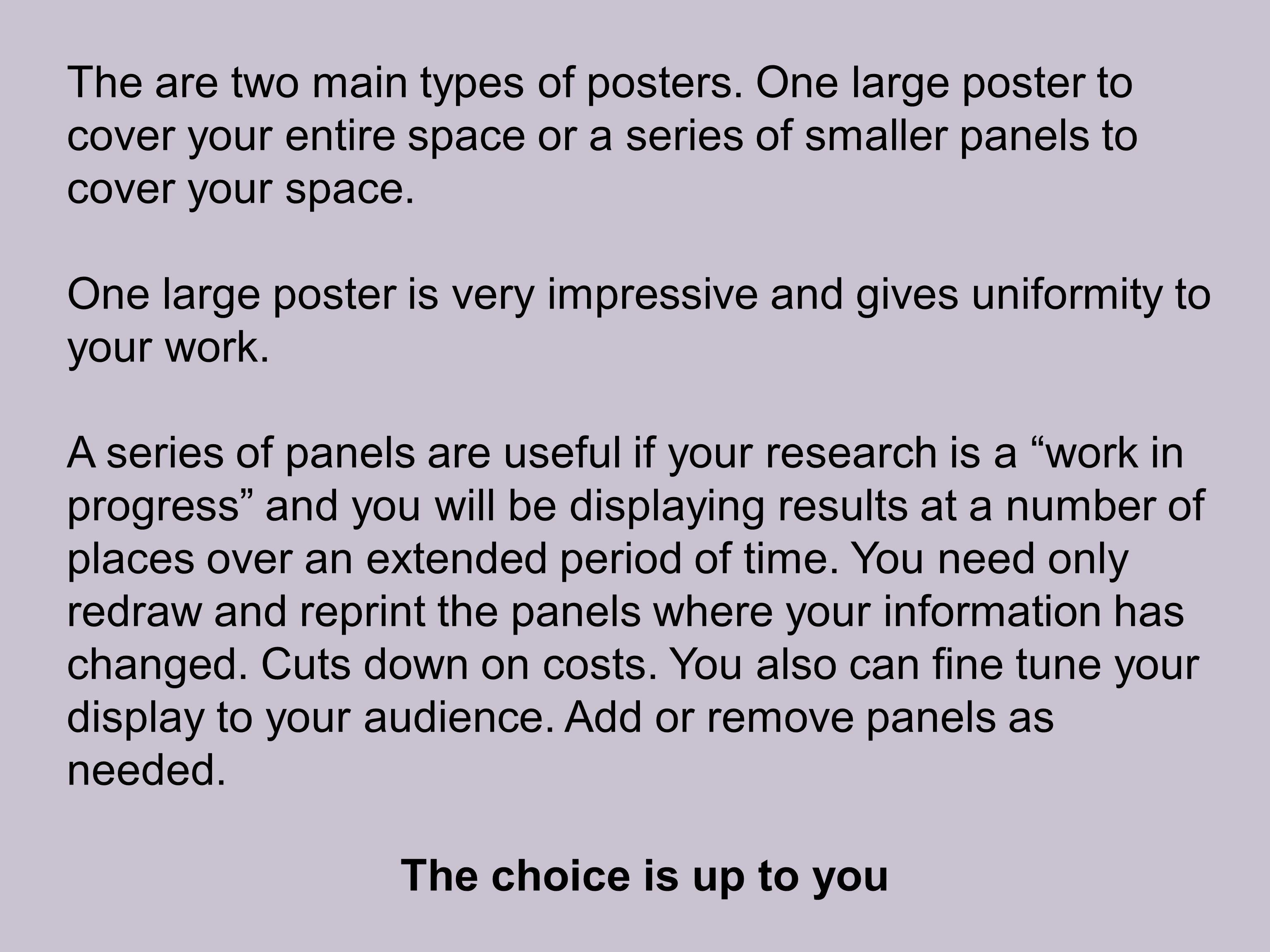 The are two main types of posters