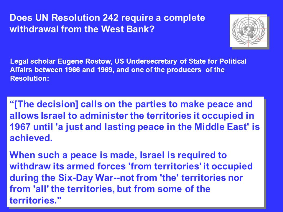 Does UN Resolution 242 require a complete withdrawal from the West Bank