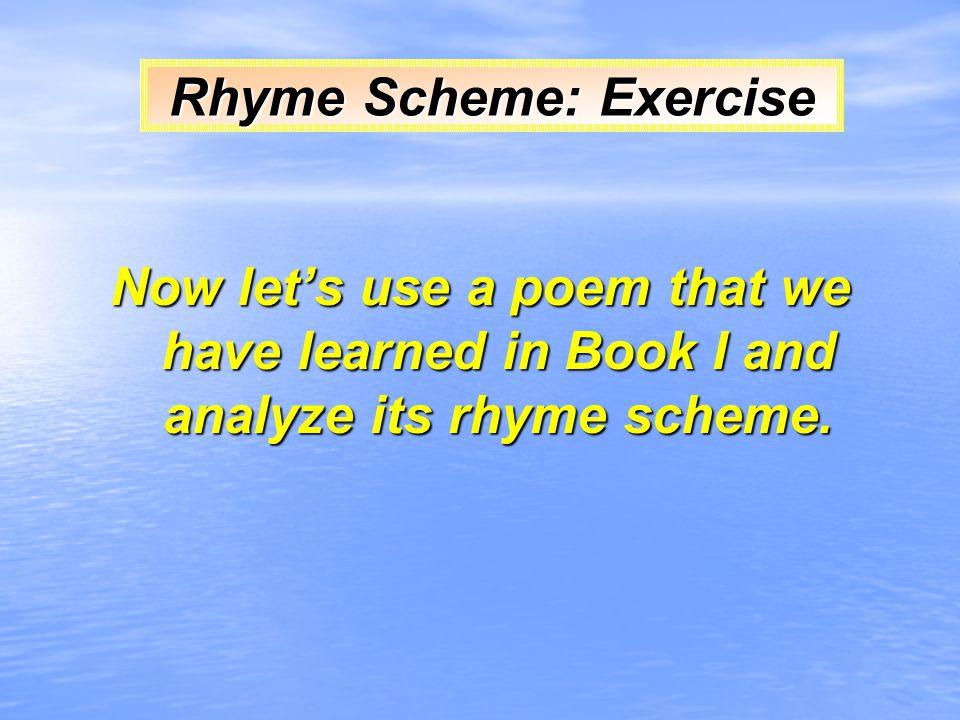 Rhyme Scheme: Exercise