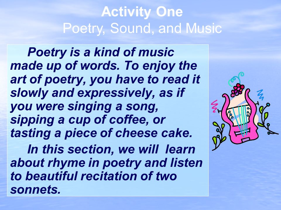 Activity One Poetry, Sound, and Music