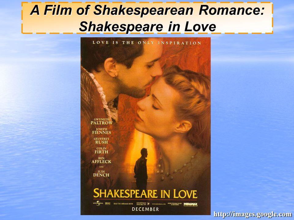 A Film of Shakespearean Romance: