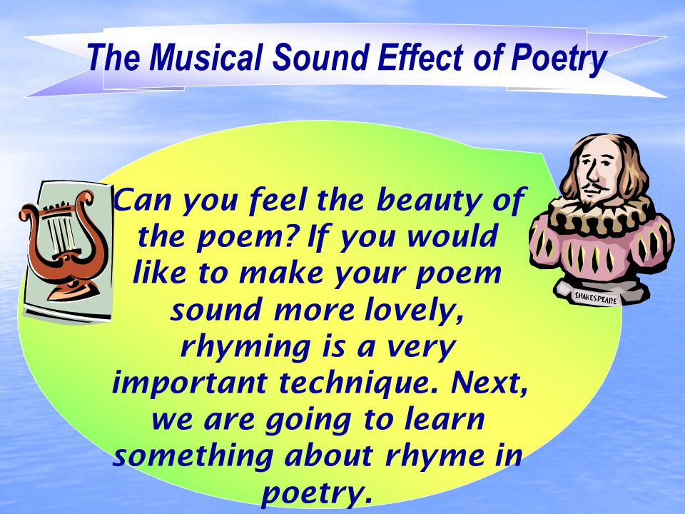 The Musical Sound Effect of Poetry