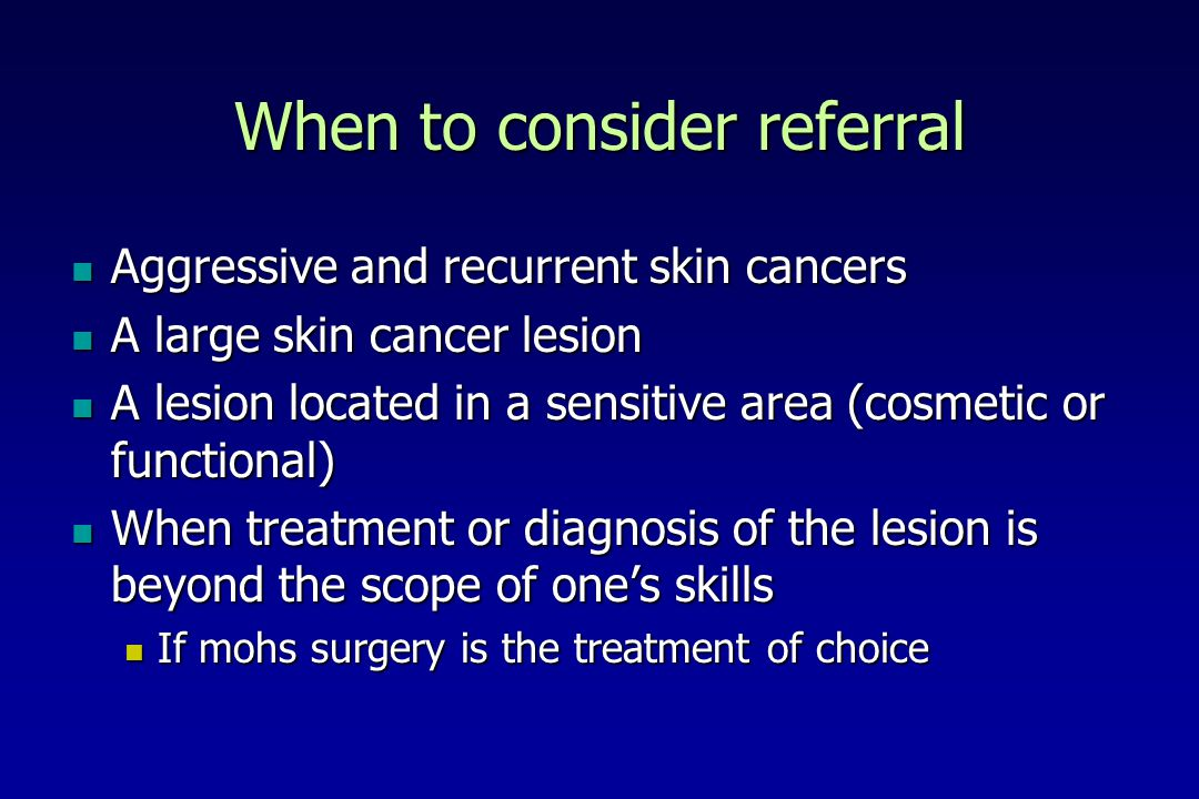 When to consider referral