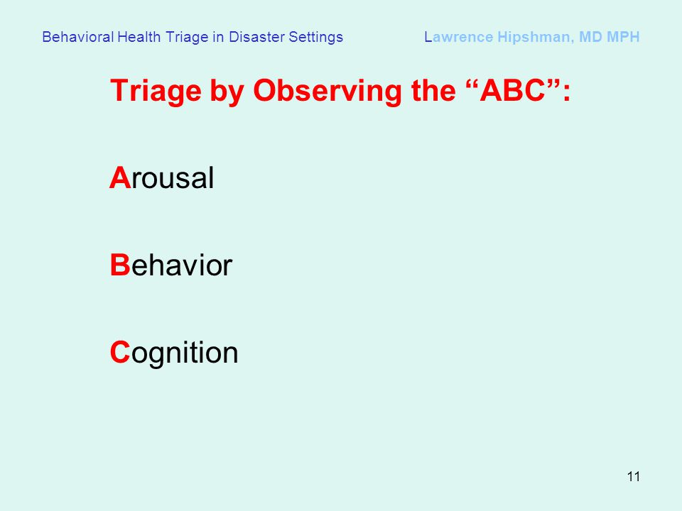 Triage by Observing the ABC :
