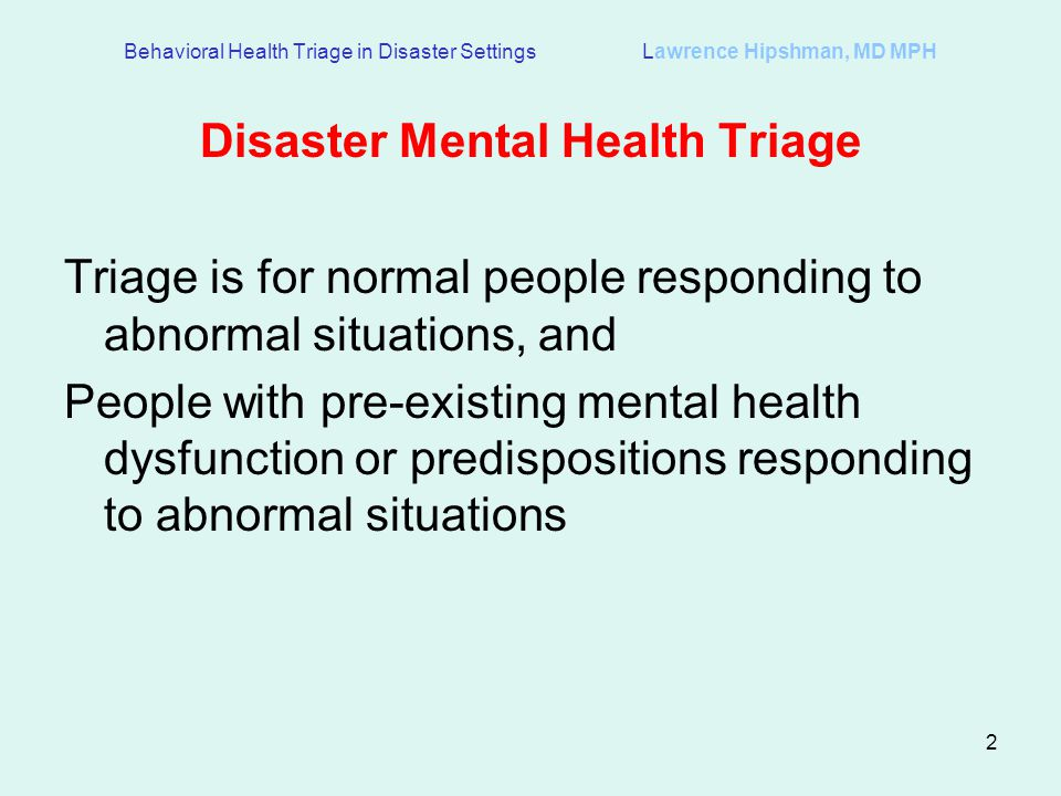 Disaster Mental Health Triage
