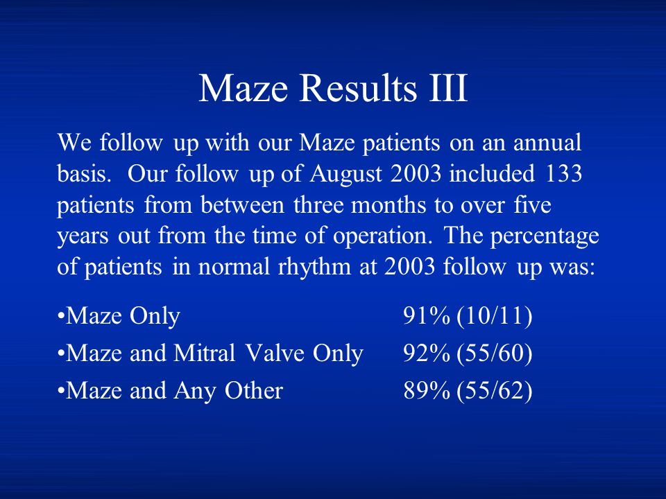 Maze Results III