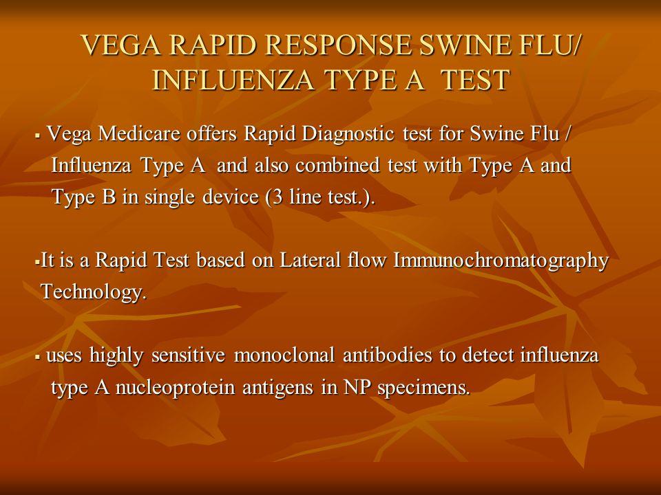 VEGA RAPID RESPONSE SWINE FLU/ INFLUENZA TYPE A TEST