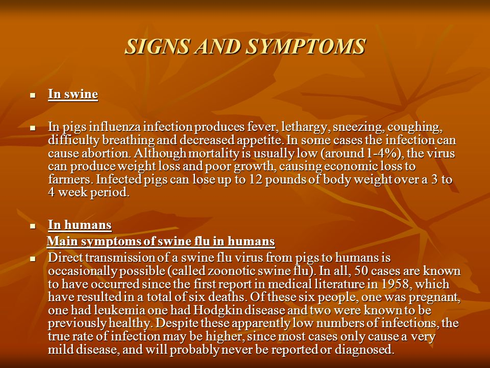 SIGNS AND SYMPTOMS In swine