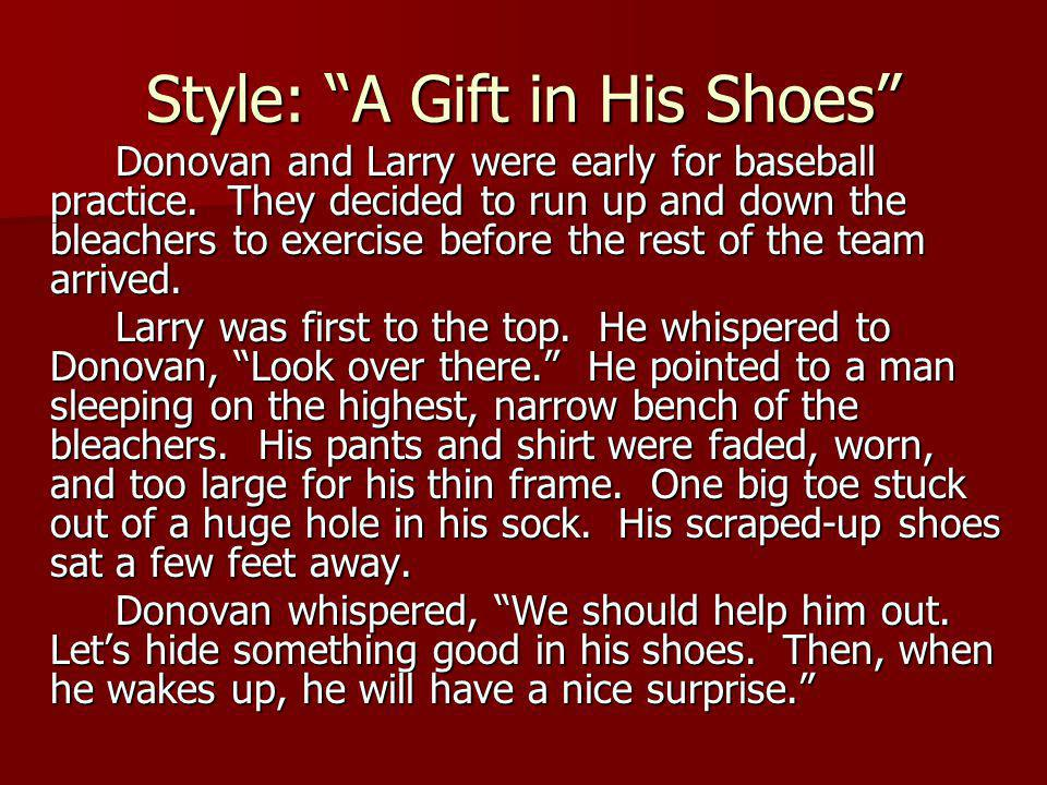 Style: A Gift in His Shoes