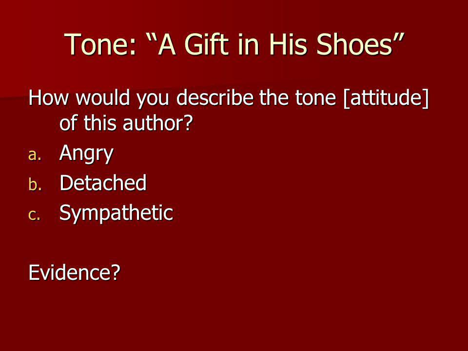 Tone: A Gift in His Shoes