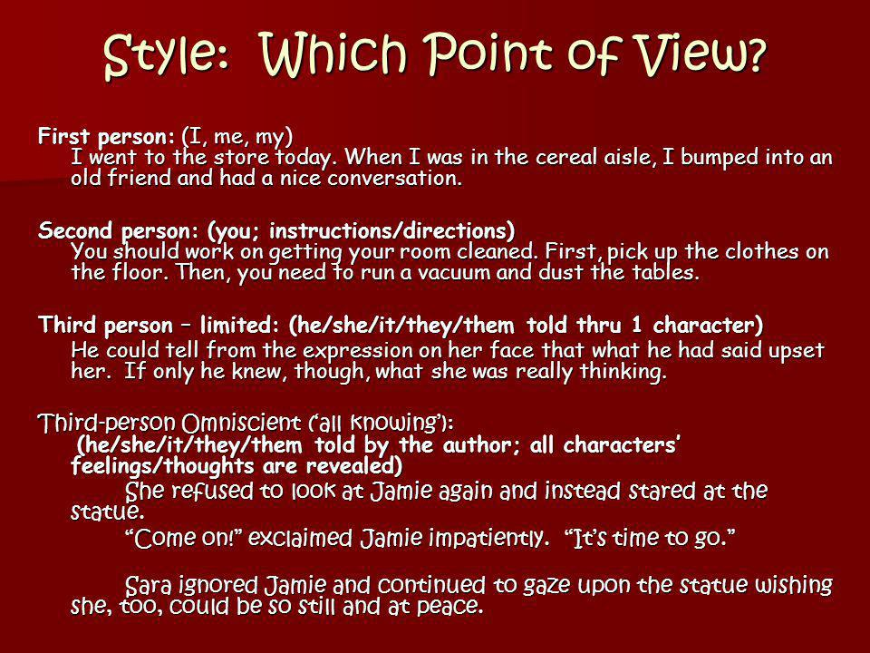 Style: Which Point of View