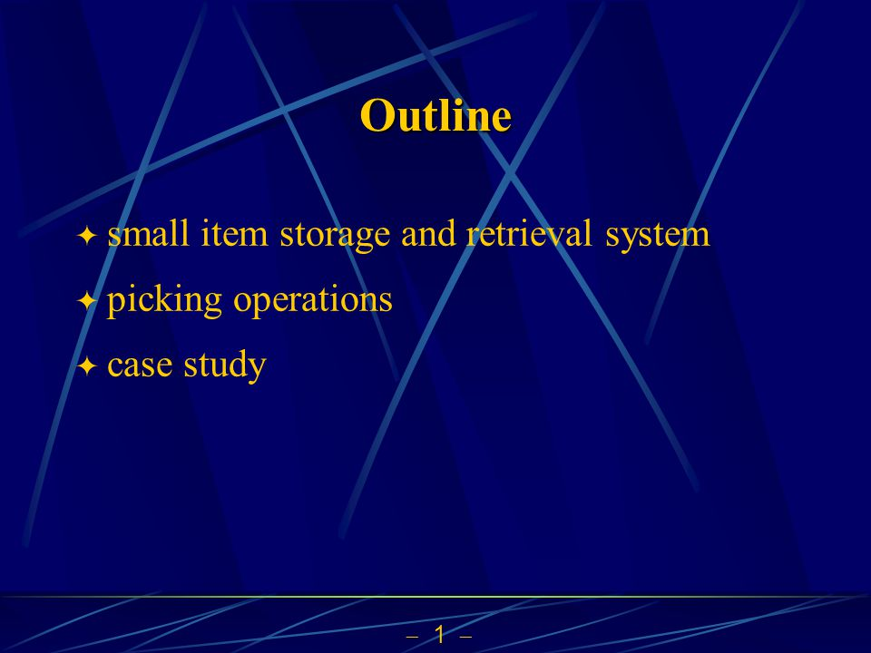 Outline small item storage and retrieval system picking operations
